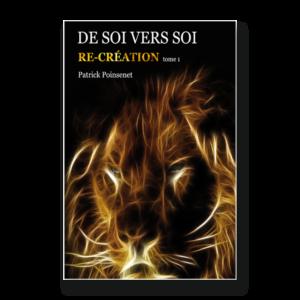 De Soi vers Soi – Re/création Tome 1